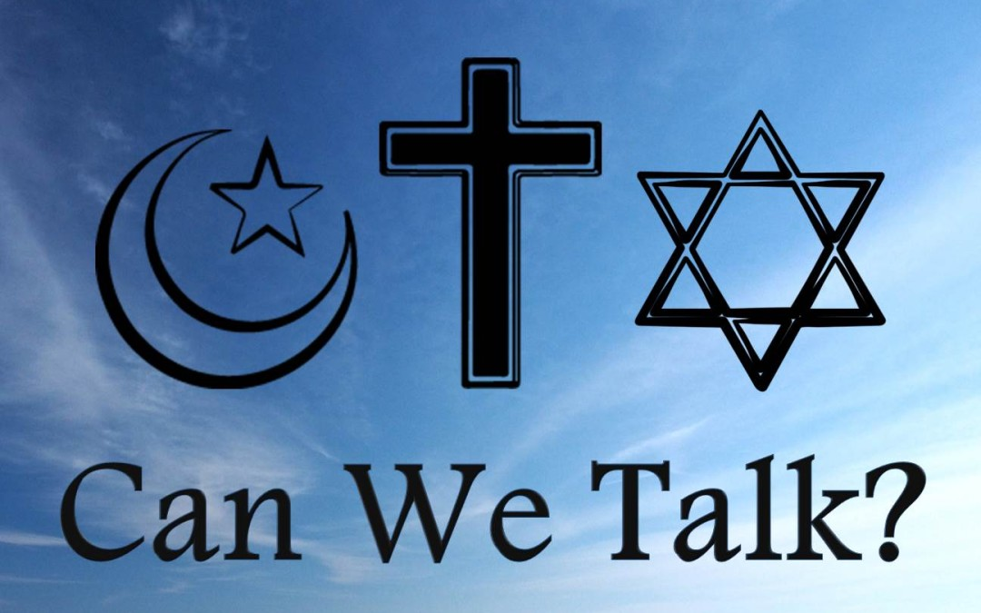 A Dialogue Between the Abrahamic Faiths