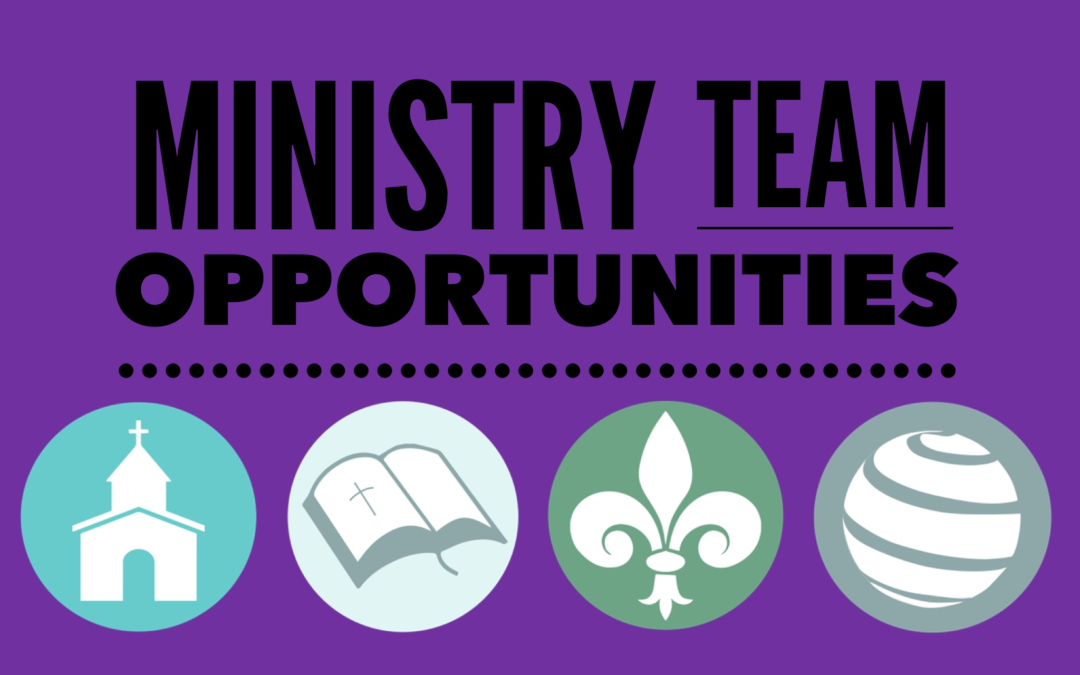 August is Ministry Team Opportunity Month